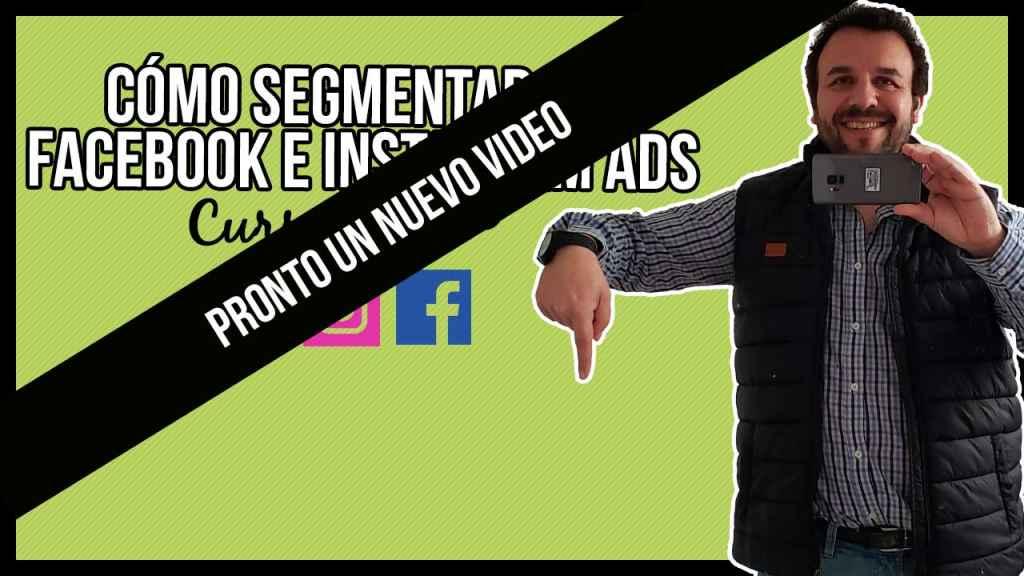 Curso Segmentación en Facebook e Instagram